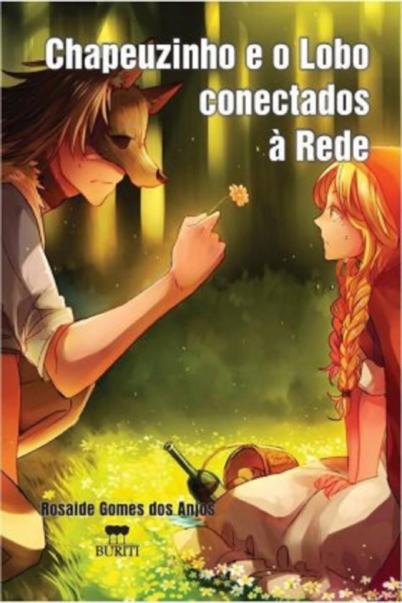 """livro chapeuzinho vermelho 280x420 - Releitura De""""Chapeuzinho Vermelho"""" orienta crianças e fala sobre pedofilia"""
