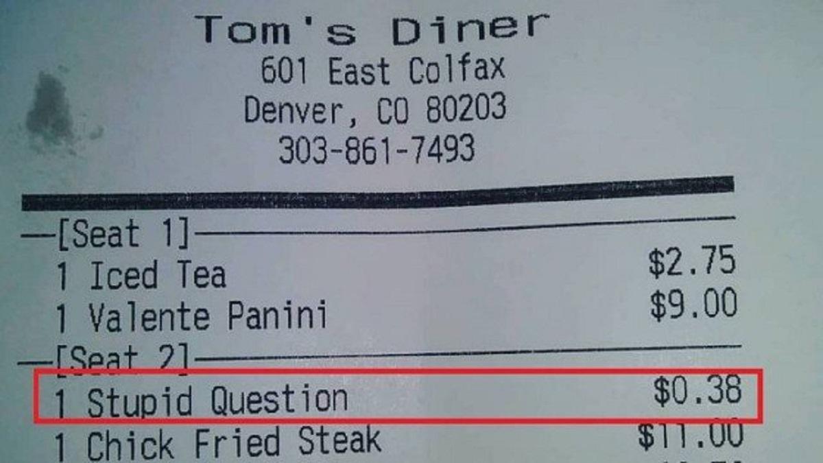 xblog stupid.jpg.pagespeed.ic .iKISrWp9Y2 - Restaurante cobra taxa de R$ 1,50 por 'Pergunta estúpida'